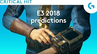 E3 2018 predictions - everything we want to see
