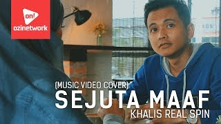 khalis real spin sejuta maaf music video cover
