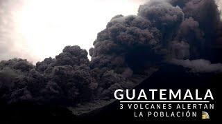 alerta en guatemala 3 volcanes en actividad  volcan de fuego pacaya y santiaguito