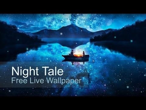 Night Tale Free Live Wallpaper | Live Wallpapers | Android