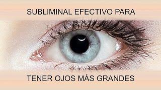 OJOS MÁS GRANDES DE FORMA NATURAL | SuperSubliminaL