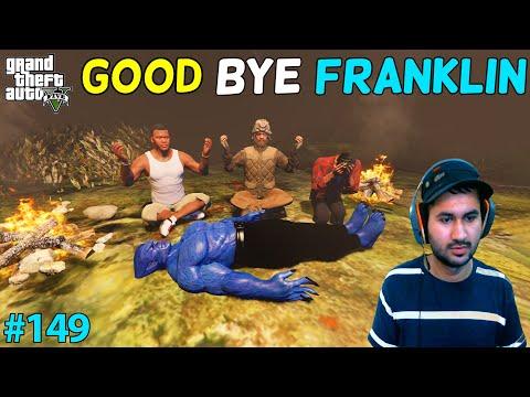 GTA 5 : GOOD BYE FRANKLIN   GTA5 GAMEPLAY #149