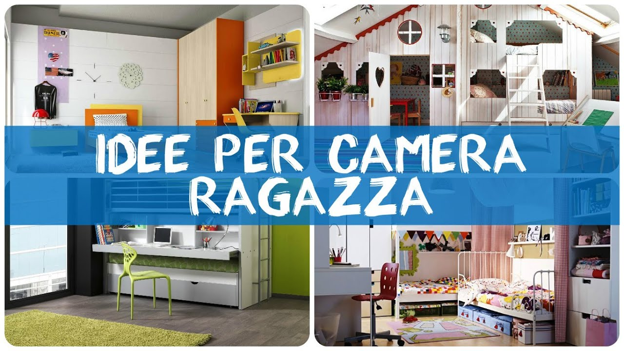 Idee per camera ragazza youtube for Idee camera da letto ragazza