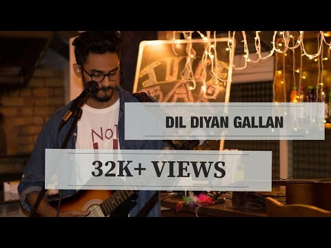 Dil Diyan Gallan Cover Song | Tiger Zinda Hai | Salman Khan | Katrina Kaif | YRF music | Unplugged