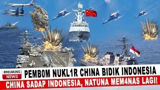 Download BERITA TERKINI ~ PEMB0M NUKL1R CHINA BIDIK INDONESIA, CHINA SADAP INDONESIA! NATUNA PAN4S LAGI