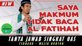 Download Makmum Tidak Baca Al Fatihah - H. Ustadz Abdul Somad Lc,MA