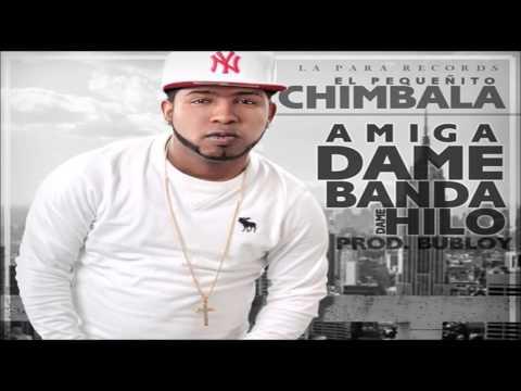 Chimbala - Dame Banda (Deme Hilo)