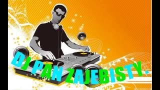 Remix DJ Pan Zajebisty Zaprasza.