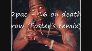 2pac  - 16 on death row / gangsta