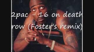 2pac  - 16 on death row / gangsta