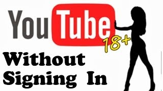 Video How to Watch Age Restricted YouTube Videos Without Signing In download MP3, 3GP, MP4, WEBM, AVI, FLV Agustus 2018