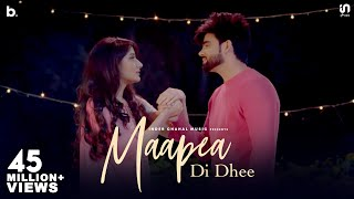 Maapea Di Dhee Inder Chahal  New Punjabi Song 2019