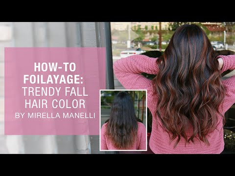 How To Foilayage | Trendy Fall Hair Color By Mirella Manelli | Kenra Color