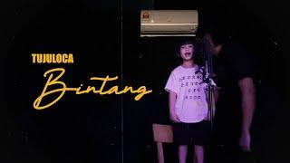 TUJULOCA | BINTANG (OFFICIAL MUSIC VIDEO)