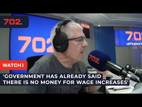 'Government has already said there is no money for wage increases'
