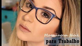 Maquiagem de Trabalho para quem usa Óculos por Priscila Barbosa