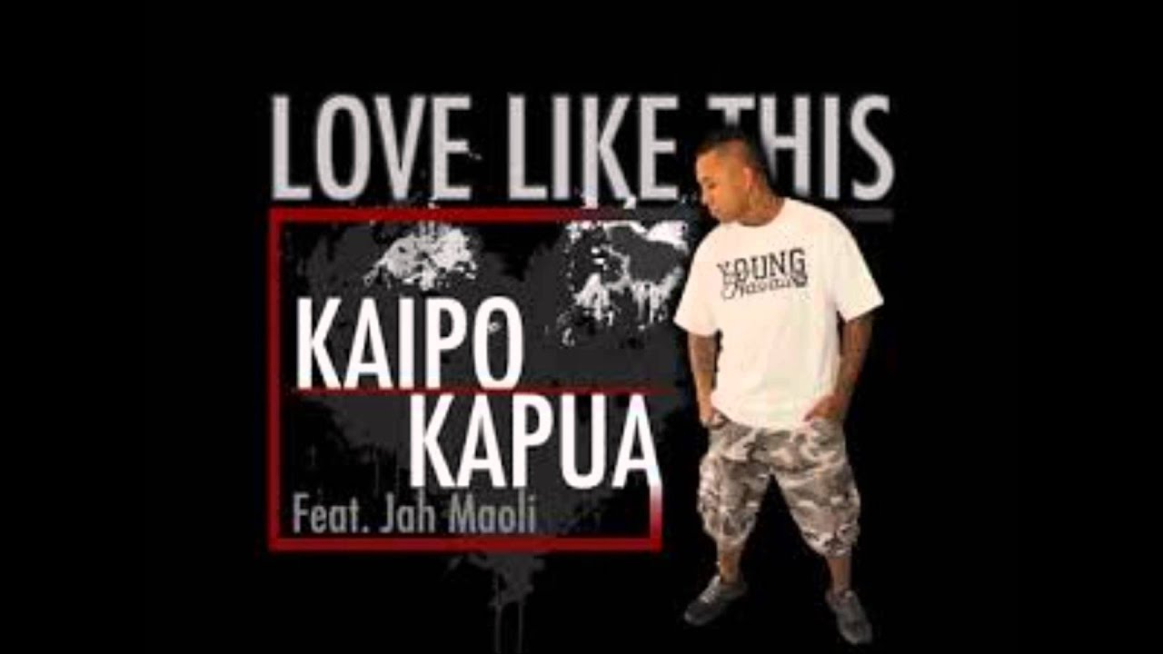 kaipo-kapua-feat-jah-maoli-love-like-this-w-lyrics-hawaii808