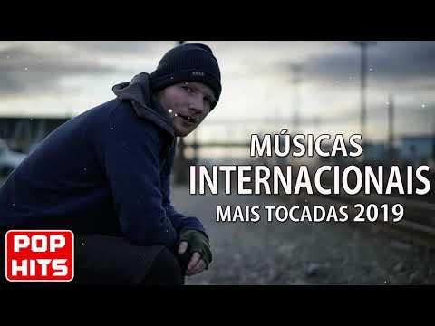 as Internacionais Mais Tocadas 2019 - Melhores as Pop Internacional 2019