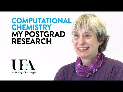 Pauline's PhD in Computational Chemistry: Life as a UEA Postgraduate Research Student
