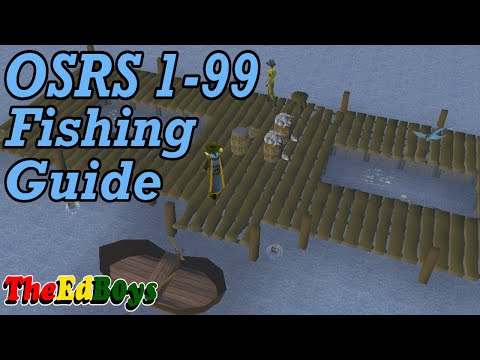 OSRS 1-99 Fishing Guide | Updated Old School Runescape Fishing Guide