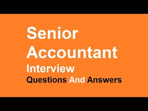 Senior Accountant Interview Questions And Answers