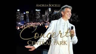 Andrea Bocelli -- AU FOND DU TEMPLE SAINT [OFFICIAL] -- Concerto: One Night in Central Park