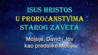 Stari Zavet o Isusu Hristu (2. deo-Biblijska istorija kao proročanstvo)