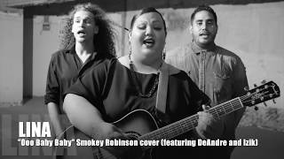 "Brunch Sessions: Lina covers Smokey Robinson's ""Ooo Baby Baby"" (featuring DeAndre & Izik)"