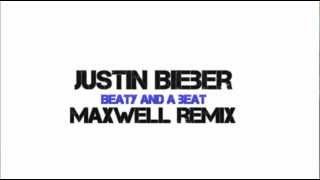Justin Bieber - Beauty and a Beat (Maxwell Remix)