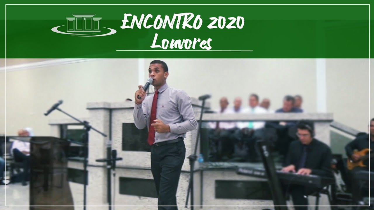 E se acontecer de Deus te usar Para ganhar vidas onde voc� passar - Encontro 2020.
