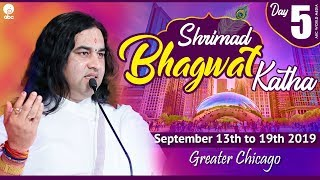 Shrimad Bhagwat Katha – September 13th To 19th  2019    Day 5    Chicago    Thakur Ji Maharaj