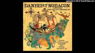 Danbert Nobacon - The last drop in the glass