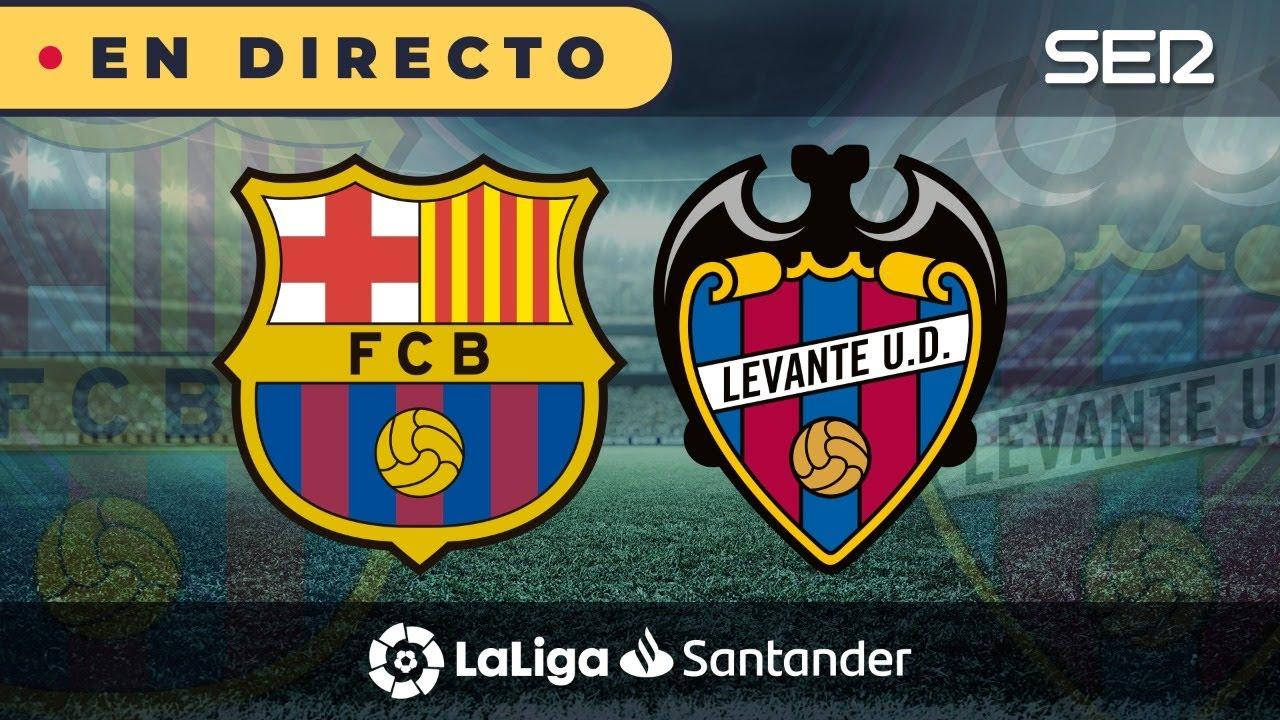 Barcelona vs. Levante de LaLiga en directo: resultado, alineaciones ...