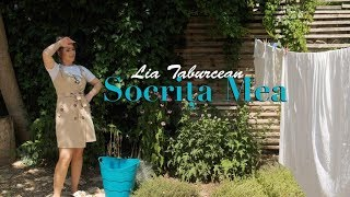 Lia Taburcean - Socrița Mea | Official Video