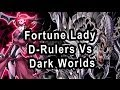Fortune Lady D-Rulers Vs Dark Worlds