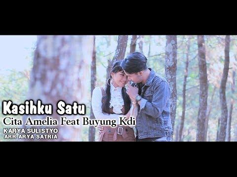 Cita Amelia feat. Buyung KDI - Kasihku Satu [OFFICIAL]
