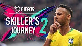 FIFA 19   SKILLER'S JOURNEY 2