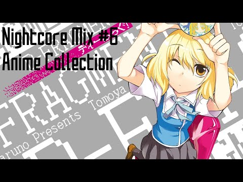 [Nightcore Mix] - #6 ☆ Anime Collection ☆ (1 Hour)