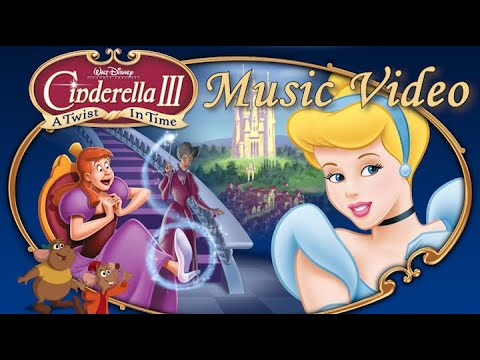 Download Cinderella III - A Twist In Time (2007) Music Video