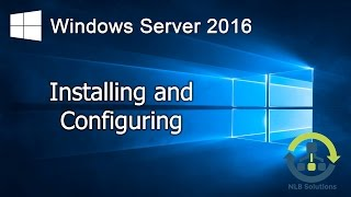 01. How to install Windows Server 2016 (Step by Step guide)