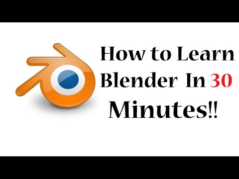 How To Learn Blender 2.7.6  In 30 Minutes
