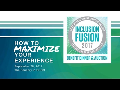 Maximize Your Experience at Inclusion Fusion 2017!
