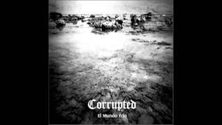 Corrupted - El Mundo Frio