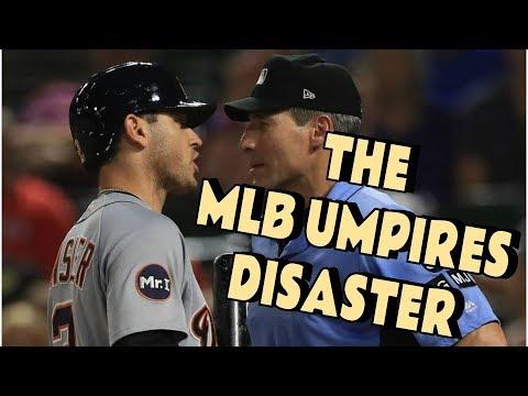 THE MLB UMPIRES DISASTER (escalating Verbal Attacks)
