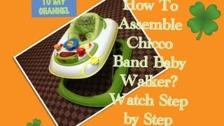 How To Assemble Chicco Band Baby Walker - Step by Step Video