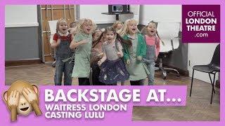 Waitress London Casting for Lulu