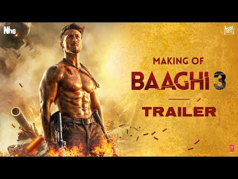 Making Of Baaghi 3 Trailer