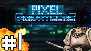 Pixel Privateers - Your Mom's Ship - Part 1 Let's Play Pixel Privateers Gameplay