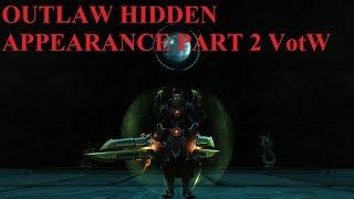 Outlaw Hidden Appearance Solo Part 2 VotW