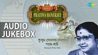 best-of-pratima-banerjee-bengali-film-hits-jukebox